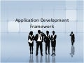 Application development framework
