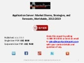 Application server market shares, strategies, and forecasts, worldwide, 2013 2019