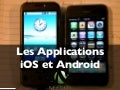 Les applications iOS (iPhone & iPad) et Android