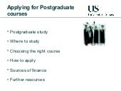 Applying for Postgraduate Study