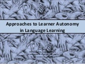 Approaches To Learner Autonomy In L...