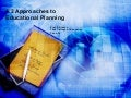 Approaches to Educational Planning