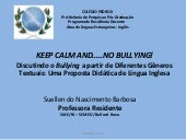 KEEP CALM AND....NO BULLYING! Discu...