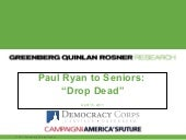 "Paul Ryan To Seniors: ""Drop Dead"""