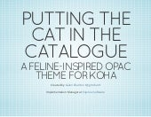Putting the Cat in the Catalogue: A Feline-Inspired OPAC Theme For Koha