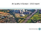 Air quality in Europe - 2013 report