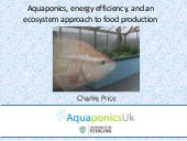 Aquaponics Aquaponics, energy effic...