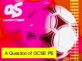 A question of GCSE PE