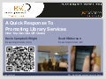 A quick response to promoting library services - How you can use QR Codes
