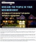 Who are the People in Your Neighborhood: Archetypes of Community Participation and How to Engage with Them (PDF)
