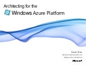 Architecting For The Windows Azure ...