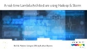 A real-time (lambda) architecture using Hadoop & Storm (NoSQL Matters Cologne '14)