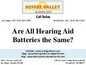 Are All Hearing Aid Batteries the S...