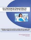 Are Radiologists Responsible for Determining Medical Necessity?