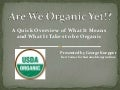 Beginning Farmer Hort 1 Are we organic yet okbf 03-2013 gk