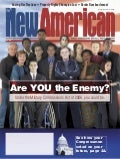 Are You The Enemy - The New American Magazine   10 30 06