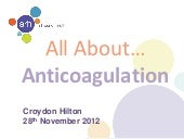 ARH All about... anticoag nov 2012 ...