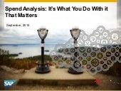 Spend Analysis: It's What You Do With It That Matters