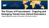 Procurement 2020, Milepost 2015: Oxford Economics on Ongoing and Emerging Trends in Procurement [Mumbai]