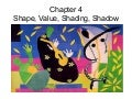 Art 141 Chapter 4 Shape Value Shading Shadow