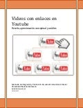 Videos con enlaces en Youtube