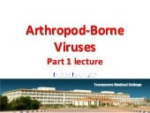 Arthropod borne viruses part teachi...