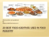 Article on food additives - 20 must...
