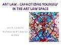 Capacitizing Yourself as an Art Law Professional