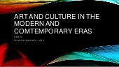 Art and Culture in the Modern and C...