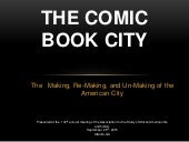 The Comic Book City: The Making, Re-Making, and Un-Making of the American City