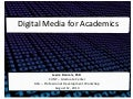 Digital Media for Academics