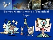 So you want to write a technical pa...