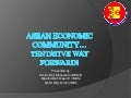 ASEAN Economic Community (AEC) - ( Political Economy of Asia-Europe Relations, 2009)