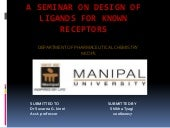 A seminar on design of ligands for ...