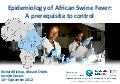 Epidemiology of African Swine Fever: A prerequisite to control