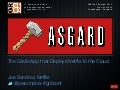 Asgard, the Grails App that Deploys Netflix to the Cloud