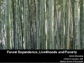 Forest Dependence, Livelihoods and ...