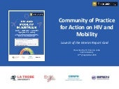 Community of Practice for Action on HIV and Mobility: Launch of the Interim Report Card