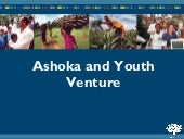 Ashoka And Youth Venture Overview