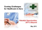 Asia healthcare opportunities 2011 ...