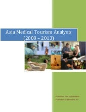 Asia medical tourism analysis (2008...