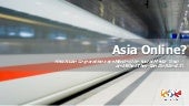 Asia Online? How Asian companies ar...