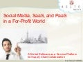 Social Media, SaaS, and PaaS  in a For-Profit World