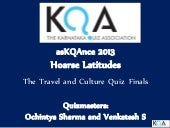 asKQAnce 2013 Travel Quiz Finals fo...