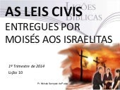 As leis civis entregues por Moisés ...