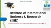 ASM's IIBR - Institute Of Internati...