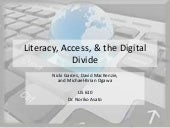 Literacy, Access & the Digital Divide