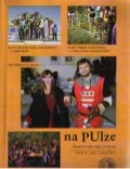 """na PUlze"" Magazine of UP, year IV., Number 1, March 2011  (SK)"
