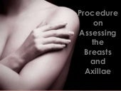 Assessing the breasts and axillae