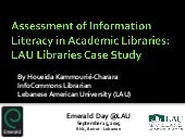 Assessment of Information Literacy in Academic Libraries: LAU Libraries Case Study